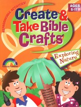 Create & Take Bible Crafts Exploring Nature