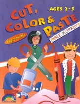 Cut, Color & Paste, Bible Workers, Ages 2-5