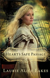 Heart's Safe Passage: A Novel - eBook