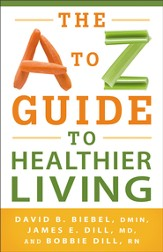 A to Z Guide to Healthier Living, The - eBook