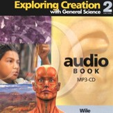 Exploring Creation with General Science, 2nd Edition, MP3 Audio CD
