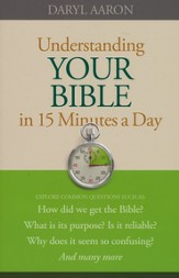 Understanding Your Bible in 15 Minutes a Day - eBook