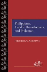 Westminster Bible Companion: Philippians, 1 and 2 Thessalonians, and Philemon