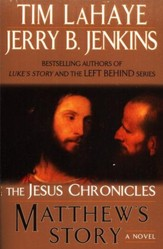 Matthew's Story, Jesus Chronicles Series #4