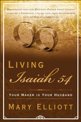 Living Isaiah 54: Your Maker is Your Husband - eBook