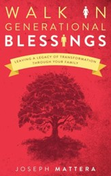 Walk in Generational Blessings: Leaving a legacy of transformation through your family - eBook