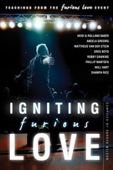 Igniting Furious Love: Teachings From the Furious Love Event - eBook