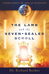 The Lamb and the Seven-Sealed Scroll - eBook