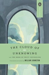 The Cloud of Unknowing: and The Book of Privy Counseling - eBook