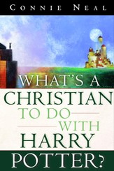 What's a Christian to Do with Harry Potter? - eBook