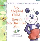 My Adopted Child, There's No One Like You - eBook