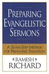 Preparing Evangelistic Sermons: A Seven-Step Method for Preaching Salvation - eBook