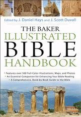 Baker Illustrated Bible Handbook (Text Only Edition), The - eBook