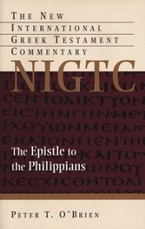 The Epistle to the Philippians: New International Greek Testament Commentary [NIGTC]