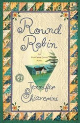 Round Robin: An Elm Creek Quilts Book - eBook