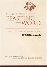 Feasting on the Word: Complete 12-Volume Set on CD-ROM