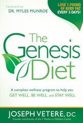 The Genesis Diet: A complete wellness program to help you get well, be well, and stay well - eBook