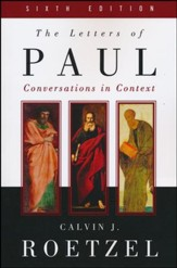 The Letters of Paul: Conversations in Context, Sixth Edition