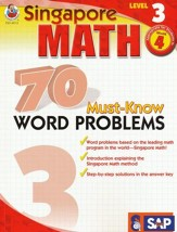 Singapore Math 70 Must-Know Word Problems, Level 3, Grade 4