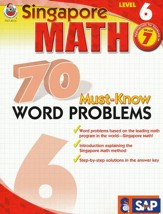 Singapore Math 70 Must-Know Word Problems, Level 6, Grade 7