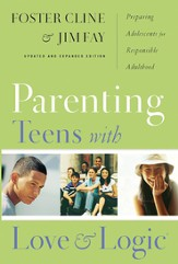 Parenting Teens with Love and Logic: Preparing Adolescents for Responsible Adulthood - eBook