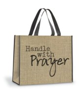 Handle With Prayer Tote Bag, Burlap