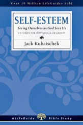 Self-Esteem: Seeing Ourselves as God Sees Us - PDF Download [Download]