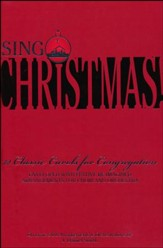 Sing Christmas: 12 Classic Carols for Congregation (Choral Book)