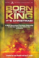 Born is the King - It's Christmas (Choral Book)