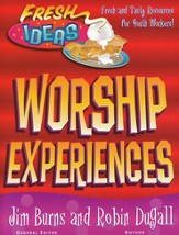 Fresh Ideas: Worship-Piping Hot Resources for Youth
