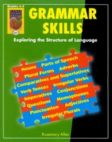 Grammar Skills, Grades 4-5 Exploring the Structure of Language