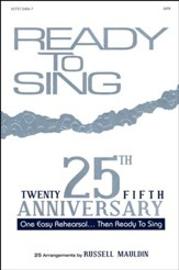 Ready to Sing, 25th Anniversary Collection (Choral Book)