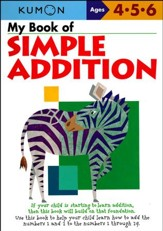 Kumon My Book of Simple Addition, Ages 4-6