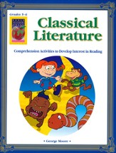 Classical Literature: Comprehension Activities--Grades 5 to 6