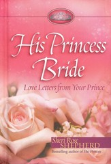 His Princess Bride: Love Letters from Your Prince - eBook