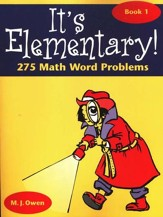 It's Elementary 275 Math Word Problems, Book 1