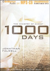 1000 Days: The Ministry of Christ Unabridged Audiobook on MP3 CD