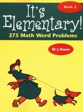 It's Elementary 275 Math Word Problems, Book 2