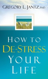 How to De-Stress Your Life - eBook