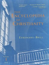 The Encyclopedia of Christianity, Volume 2: E-I