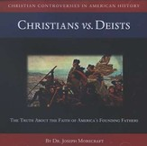 Christians vs. Deists          - Audiobook on CD