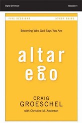Living with Integrity: Altar Ego Study Guide, Session 4 - PDF Download [Download]