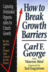 How to Break Growth Barriers: Capturing Overlooked Opportunities for Church Growth - eBook