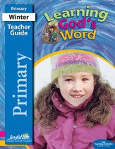 Learning God's Word Primary Teacher Guide (grades 1-2; 2014)