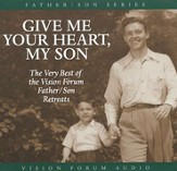 Give Me Your Heart, My Son                 - Audiobook on CD