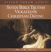 Seven Bible Truths Violated by Christian Dating          - Audiobook on CD