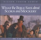 What the Bible Says About Scorn & Mockery              - Audiobook on CD
