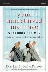 Time Mines N Where You're Sure to Strike Gold: Your Time-Starved Marriage Workbook for Men, Session 6 - PDF Download [Download]