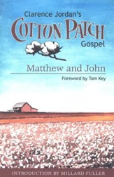 The Cotton Patch Gospel: Matthew & John