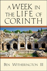 A Week in the Life of Corinth - PDF Download [Download]